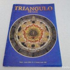 Libros de segunda mano: TRIANGULO DE LUZ. MAYO JUNIO 2004. ORDENROSACRUZ.. Lote 158514866