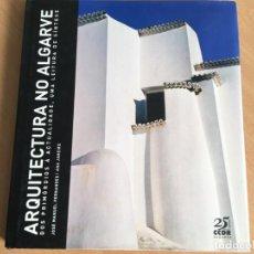 Libros de segunda mano: ARQUITECTURA NO ALGARVE - EN PORTUGUÉS - JOSE MANUEL FERNANDES. Lote 158539326