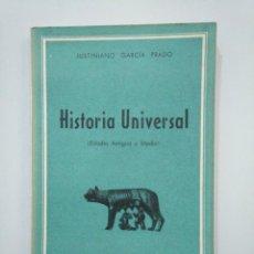 Libros de segunda mano - HISTORIA UNIVERSAL. EDADES ANTIGUA Y MEDIA. - GARCÍA PRADO, JUSTINIANO. TDK377A - 158567894