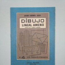 Libros de segunda mano - DIBUJO LINEAL AMENO. Nº 4. LOS PARALELOGRAMOS. - ANTONIO CARBONELL SOLER. TDKR44 - 158584306