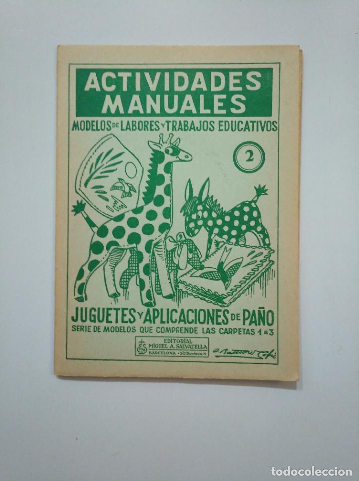 Libros de segunda mano: ACTIVIDADES MANUALES. MODELOS DE LABORES Y TRABAJOS EDUCATIVOS. JUGUETES Y APLICACIONES PAÑO TDKR44 - Foto 3 - 158588038