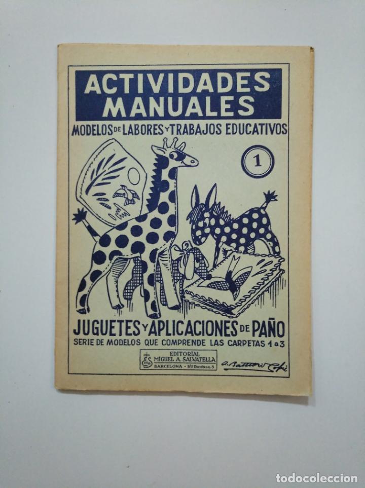 Libros de segunda mano: ACTIVIDADES MANUALES. MODELOS DE LABORES Y TRABAJOS EDUCATIVOS. JUGUETES Y APLICACIONES PAÑO TDKR44 - Foto 4 - 158588038