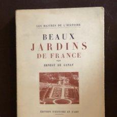 Libros de segunda mano: BEAUX JARDINS DE FRANCE(20€). Lote 158591582