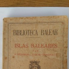 Libros de segunda mano: BIBLIOTECA BALEAR ISLAS BALEARES TOMO I. Lote 158599682