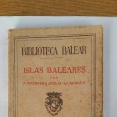 Libros de segunda mano: BIBLIOTECA BALEAR ISLAS BALEARES TOMO II. Lote 158599826