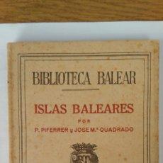 Libros de segunda mano: BIBLIOTECA BALEAR ISLAS BALEARES TOMO VI. Lote 158600174