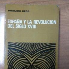 Libros de segunda mano: ESPAÑA Y LA REVOLUCIÓN DEL SIGLO XVIII. RICHARD HERR.. Lote 158609910
