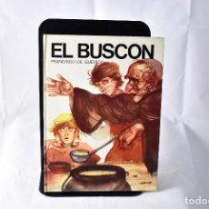 Libros de segunda mano: EL BUSCON FRANCISCO DE QUEVEDO. SUSAETA. 1975. ILUSTRADO A COLOR. Lote 158622978