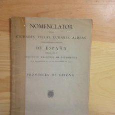Libros de segunda mano: NOMENCLATOR DE LA CIUDADES VILLAS LUGARES ALDEAS 1950. Lote 158635806
