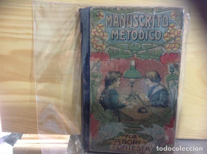 MANUSCRITO METODICO POR A. BORI Y FONTESTA (Libros de Segunda Mano - Ciencias, Manuales y Oficios - Otros)