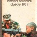 Libros de segunda mano: HISTORIA MUNDIAL DESDE 1939. SALVAT. 1973.. Lote 158670318