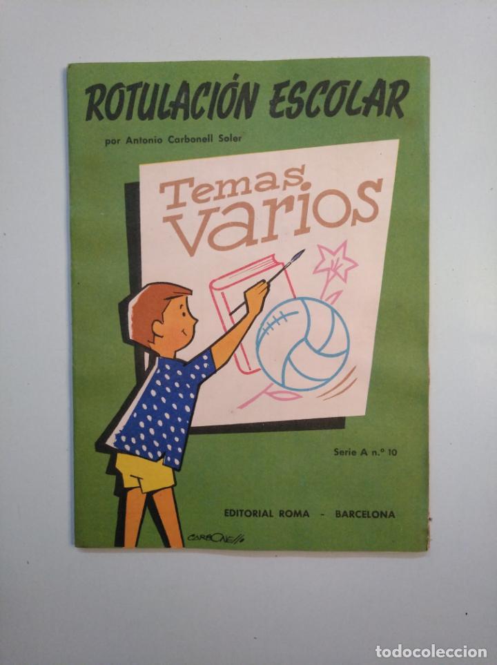 Libros de segunda mano: ROTULACION ESCOLAR. ANTONIO CARBONELL SOLER. LOTE COLECCION DE 12 ESTUCHES CON LAMINAS. TDKR44 - Foto 4 - 158676210