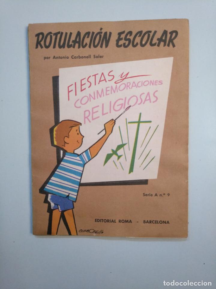 Libros de segunda mano: ROTULACION ESCOLAR. ANTONIO CARBONELL SOLER. LOTE COLECCION DE 12 ESTUCHES CON LAMINAS. TDKR44 - Foto 5 - 158676210