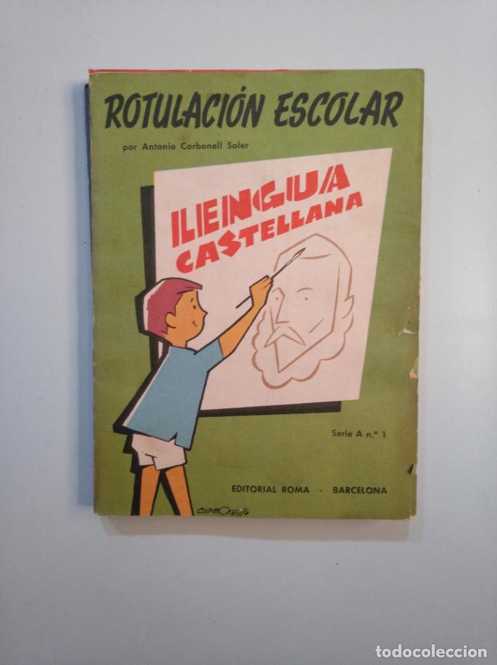 Libros de segunda mano: ROTULACION ESCOLAR. ANTONIO CARBONELL SOLER. LOTE COLECCION DE 12 ESTUCHES CON LAMINAS. TDKR44 - Foto 13 - 158676210