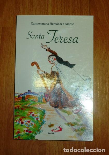 SANTA TERESA / TEXTOS E ILUSTRACIONES, CARMENMARÍA HERNÁNDEZ ALONSO (Libros de Segunda Mano - Literatura Infantil y Juvenil - Otros)