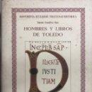 Libros de segunda mano: HOMBRES Y LIBROS DE TOLEDO 1086-1300. RAMON GONZALEZ RUIZ. FUNDACION RAMON ARECES.MADRID 1997.. Lote 158678842