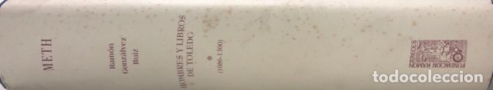 Libros de segunda mano: HOMBRES Y LIBROS DE TOLEDO 1086-1300. RAMON GONZALEZ RUIZ. FUNDACION RAMON ARECES.MADRID 1997. - Foto 2 - 158678842