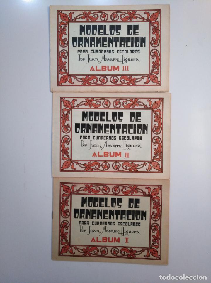 MODELOS DE ORNAMENTACION PARA CUADERNOS ESCOLARES. JUAN NAVARRO HIGUERA. ALBUM I, II Y III. TDKR44 (Libros de Segunda Mano - Bellas artes, ocio y coleccionismo - Otros)