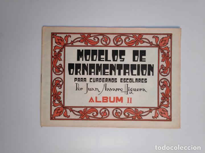 Libros de segunda mano: MODELOS DE ORNAMENTACION PARA CUADERNOS ESCOLARES. JUAN NAVARRO HIGUERA. ALBUM I, II Y III. TDKR44 - Foto 4 - 158679058
