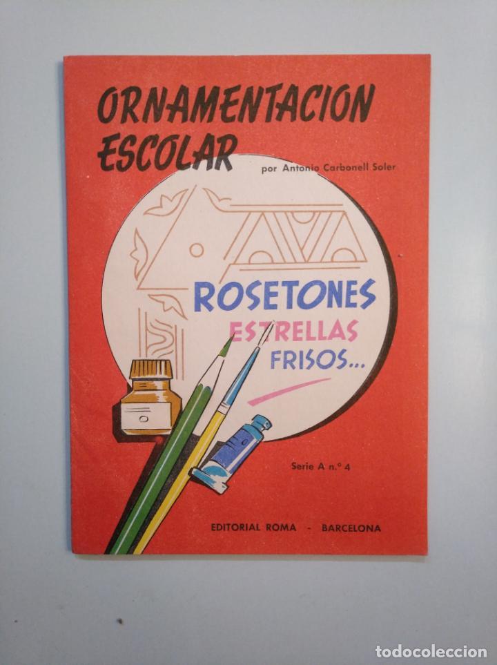 Libros de segunda mano: ORNAMENTACION ESCOLAR. ANTONIO CARBONELL SOLER. LOTE DE 6 ESTUCHES CON LAMINAS. TDKR44 - Foto 4 - 158679314