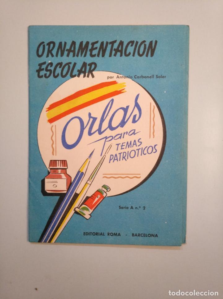 Libros de segunda mano: ORNAMENTACION ESCOLAR. ANTONIO CARBONELL SOLER. LOTE DE 6 ESTUCHES CON LAMINAS. TDKR44 - Foto 6 - 158679314