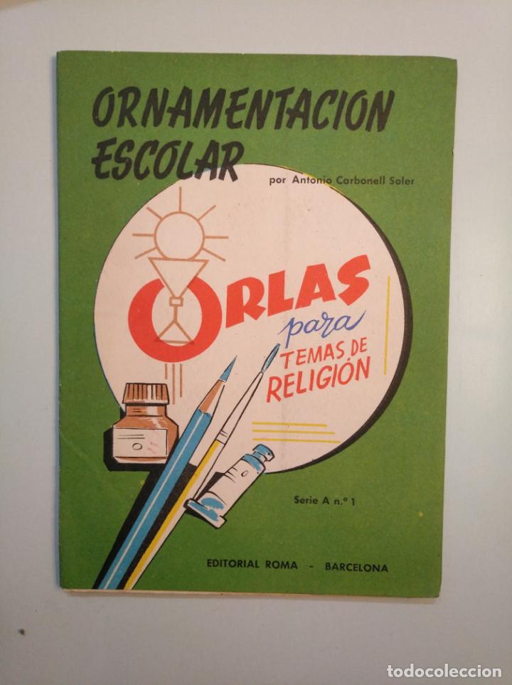 Libros de segunda mano: ORNAMENTACION ESCOLAR. ANTONIO CARBONELL SOLER. LOTE DE 6 ESTUCHES CON LAMINAS. TDKR44 - Foto 7 - 158679314