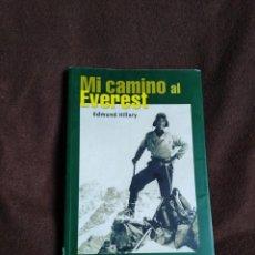 Libros de segunda mano: MI CAMINO AL EVEREST. Lote 158701250