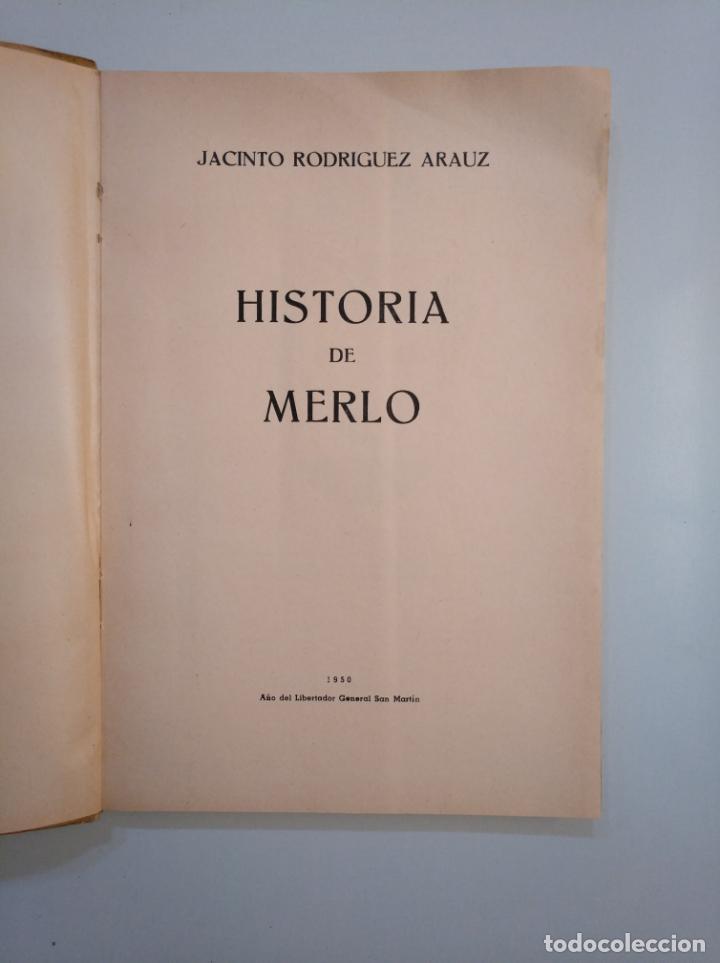 Libros de segunda mano: Historia de Merlo. Jacinto Rodriguez Arauz. TDK380 - Foto 4 - 158730802