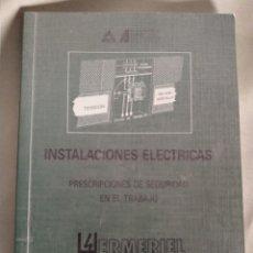 Libros de segunda mano: LIBRO INSTALACIONES ELÉCTRICAS. Lote 158757977