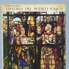 Libros de segunda mano: HISTORIA DEL PUEBLO VASCO. FEDERICO ZABALA. VOL. II. Lote 158771366