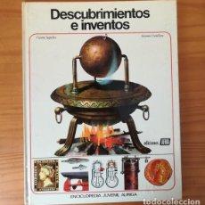 Libros de segunda mano: DESCUBRIMIENTOS E INVENTOS, VICENTE SEGRELLES. ENCICLOPEDIA JUVENIL AURIGA AFHA. Lote 158777926
