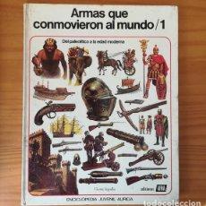 Libros de segunda mano: ARMAS QUE CONMOVIERON EL MUNDO 1, VICENTE SEGRELLES. ENCICLOPEDIA JUVENIL AURIGA AFHA. Lote 158777986