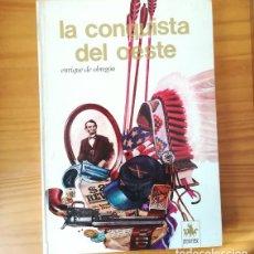 Libros de segunda mano: LA CONQUISTA DEL OESTE, ENRIQUE DE OBREGON. SELECCIONES AURIGA AFHA 1971 TAPA DURA. Lote 158778090