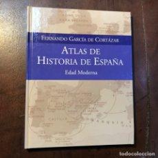 Libros de segunda mano: ATLAS DE HISTORIA DE ESPAÑA. EDAD MODERNA - FERNANDO GARCÍA DE CORTÁZAR. Lote 158660478