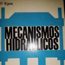 Libros de segunda mano: MECANISMOS HIDRÁULICOS MANUAL PRENSA BROCHADORA MÁQUINA INYECTA TRANSMISIÓN DYNAFLOW CIRCUITOS RACOR. Lote 158788506