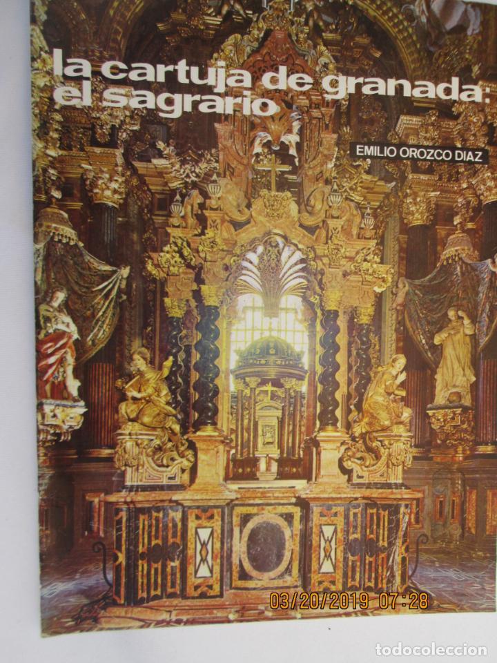 LA CARTUJA DE GRANADA , EL SAGRARIO , N 14 1972 EMILIO OROZCO TEMAS DE NUESTRA ANDALUCÍA (Libros de Segunda Mano - Historia - Otros)