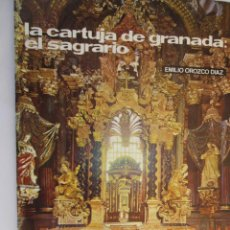 Libros de segunda mano: LA CARTUJA DE GRANADA , EL SAGRARIO , N 14 1972 EMILIO OROZCO TEMAS DE NUESTRA ANDALUCÍA. Lote 158804590