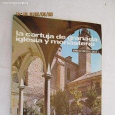Libros de segunda mano: LA CARTUJA DE GRANADA , IGLESIA Y MONASTERIO Nº 17 1972 EMILIO OROZCO TEMAS DE NUESTRA ANDALUCÍA. Lote 158804706