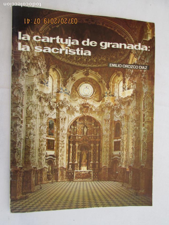 LA CARTUJA DE GRANADA ,LA SACRISTIA Nº 21 1972 EMILIO OROZCO TEMAS DE NUESTRA ANDALUCÍA (Libros de Segunda Mano - Historia - Otros)