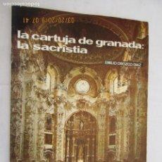 Libros de segunda mano: LA CARTUJA DE GRANADA ,LA SACRISTIA Nº 21 1972 EMILIO OROZCO TEMAS DE NUESTRA ANDALUCÍA. Lote 158804814