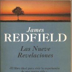 Libros de segunda mano: LAS NUEVE REVELACIONES. JAMES REDFIELD. Lote 158820214