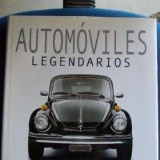 Libros de segunda mano: AUTOMOVILES LEGENDARIOS. Lote 158837262