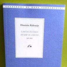 Libros de segunda mano: DIONÍSIO RIDRUEJO // CARTAS ÍNTIMAS DESDE EL EXILIO. Lote 158865922