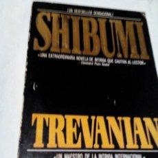 Libros de segunda mano: RZ. LIBRO VIEJO,SHIBUMI ,TREVANIAN,MIDE APROX15X22TIENE. 375 PAGINAS. Lote 158868986