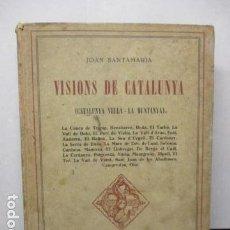 Libros de segunda mano: VINOS DE CATALUNYA - JOAN SANTAMARIA (CATALUNYA VELLA - LA MUNTANYA) AÑO 1928, . Lote 158881234