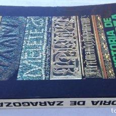 Libros de segunda mano: HISTORIA DE ZARAGOZA II EDAD MODERNA / FERNANDO SOLANO & JOSE ANTONIO ARMILLAS. Lote 158890562
