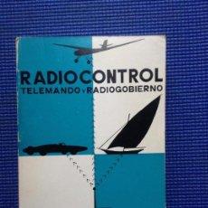 Libros de segunda mano: RADIOCONTROL TELEMANDO Y RADIOGOBIERNO HOWARD G MCENTEE. Lote 158901622