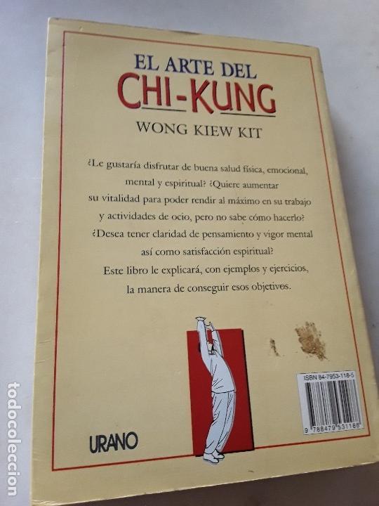 Libros de segunda mano: El arte del chi-kung, de Wong Kiew Kit. Urano, 1996. - Foto 2 - 189335061