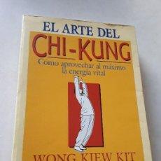 Libros de segunda mano: EL ARTE DEL CHI-KUNG, DE WONG KIEW KIT. URANO, 1996.. Lote 189335061