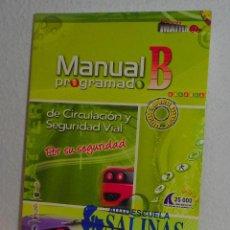 Libros de segunda mano: MANUAL PROGRAMADO DE CIRCULACIÓN B Y SEGURIDAD VIAL AUTOESCUELA SALINAS 2008. Lote 158934498